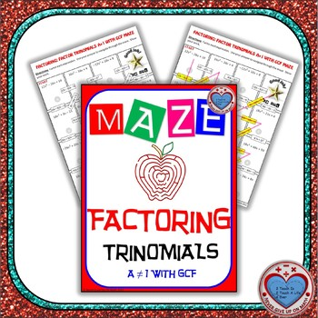 maze factoring factor trinomials where a is not 1 with gcf. Black Bedroom Furniture Sets. Home Design Ideas