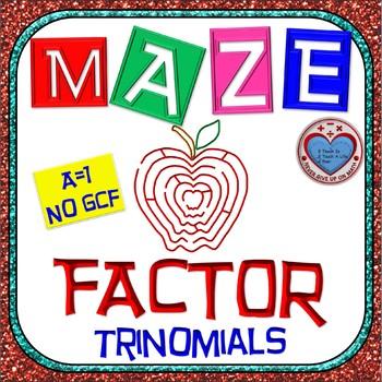 """Maze - Factoring - Factor Trinomials where """"a"""" is 1 (NO GCF)"""