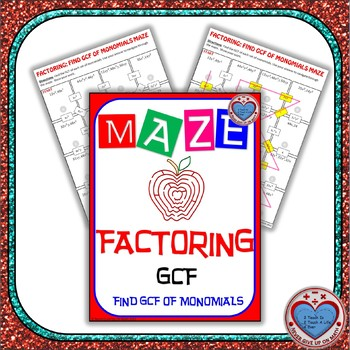 Maze - Factoring - Find the GCF of Monomials