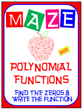 Maze - Find Zeros and Write Polynomial Functions (EASY)