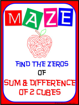 Maze - Find the Zeros of Sum & Difference of Two Cubes