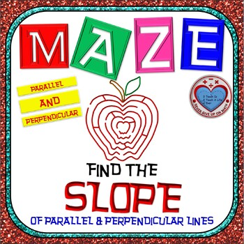 Maze - Find the SLOPE of parallel and perpendicular lines
