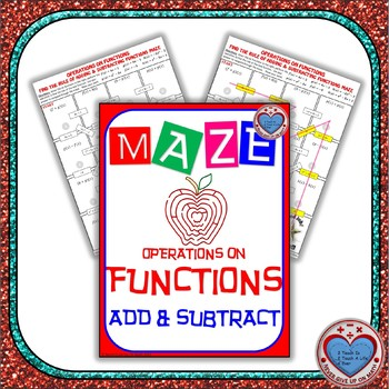 Maze - Functions - Adding &... by Never Give Up on Math | Teachers ...