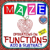 Maze - Functions - Adding & Subtracting Functions (Find the Rule)
