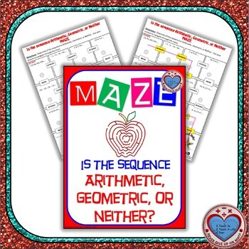 Maze - Is the sequence Arithmetic, Geometric, or Neither?