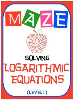 Maze - Logarithmic Functions-  Solving Log Fxns - Level 1