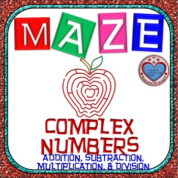 Maze - Operations on Complex Numbers - ALL IN ONE (+, -, X, & /)