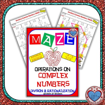 Maze - Operations on Complex Numbers - Division of Binomial by Binomial