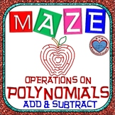 Maze - Operations on Polynomials - Adding & Subtracting Polynomials
