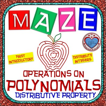 Maze - Operations on Polynomials - Distributive Property