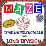 Maze - Operations on Polynomials - Dividing Polynomials Long Division (2 Levels)