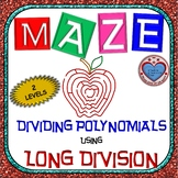 Maze - Operations on Polynomials - Dividing Polynomials Lo