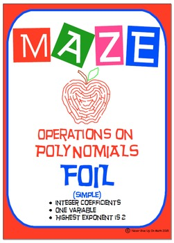 Maze - Operations on Polynomials - Multiplying Binomials FOIL (Simple)