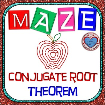 Maze - Polynomial Functions & The Conjugate Root Theorem
