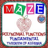 Maze - Polynomial Functions & The Fundamental Theorem of Algebra