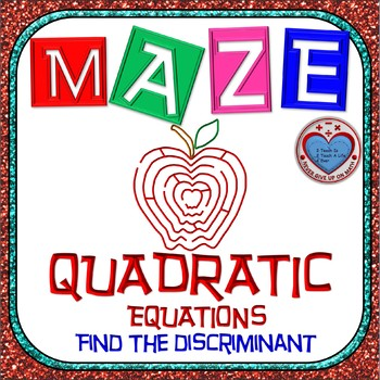 Maze - Quadratic Functions - Find the Discriminant