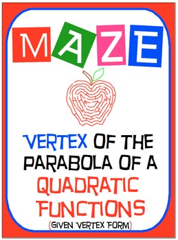 Maze - Quadratic Functions - Find the Vertex (Given the Vertex Form)