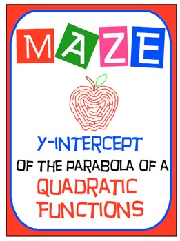 Maze - Quadratic Functions - Find the y-intercept of QF in