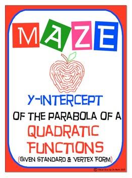 Maze - Quadratic Functions - Find the y-intercept of Standard & Vertex Form