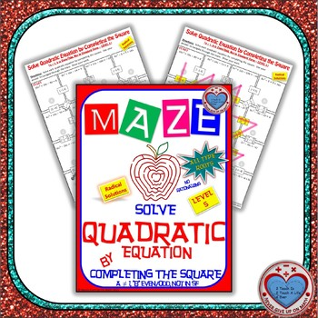 Maze - Quadratic Functions - Solve Quad Equ by Completing the Square Level 2