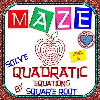Maze - Quadratic Functions - Solve Quad Equ by applying th