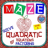 Maze - Quadratic Functions - Solve Quadratic Equation by Factoring - Level 2