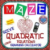Maze - Quadratic Functions - Solve Quadratic Equation using Graphing Calculator