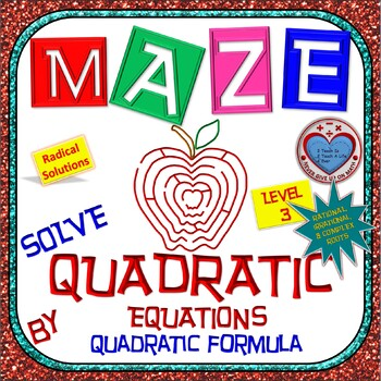 Maze-Quadratic Functions- Solve using Quadratic Formula - Level 2