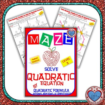 Maze Quadratic Functions Solve Using Quadratic Formula Level 2