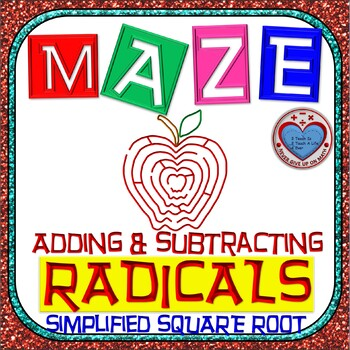 """Maze - Radicals - Adding & Subtracting """"Simplified"""" Square Root"""