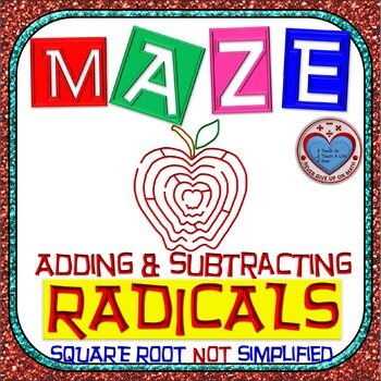 Maze - Radicals - Adding & Subtracting Square Root (NOT Si