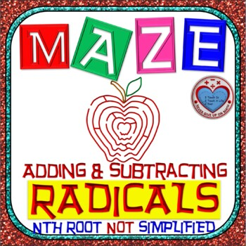 Maze - Radicals - Adding & Subtracting nth Root (NOT Simpl