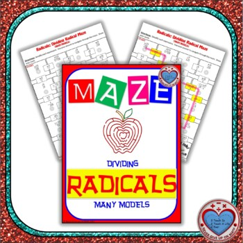 Maze - Radicals - Dividing Radicals (ALL models in ONE)