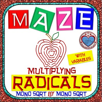 Maze - Radicals - Multiplying (Mono SQRT root by Mono SQRT root) - With Var