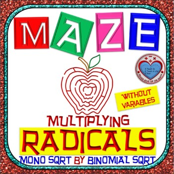 Maze - Radicals - Multiplying (Monomial by Binomial) - Without Var