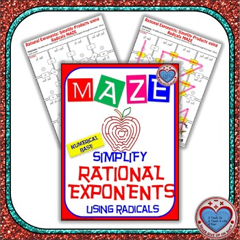 Maze - Rational Exponents: Rewrite as Radicals and Simplify