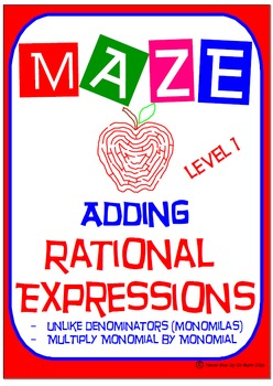 Maze - Rational Expressions - Adding Unlike Denominators (Level 1 - MONOMIALS)