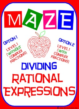 Maze - Rational Expressions - Dividing RE (L 1) (With/With