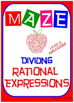 Maze - Rational Expressions - Dividing RE (Level 3) Applications