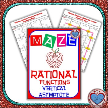 Maze Rational Functions Find The Vertical Asymptotes Tpt