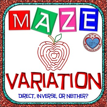 Maze - Rational Functions - Inverse Variation and Direct V