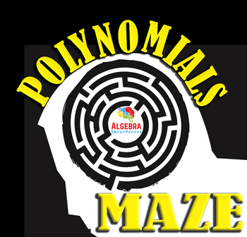 Maze Review Game: Polynomials and Factoring