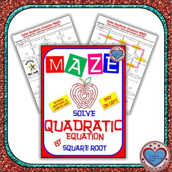 Maze - Solve Quadratic Equation with Perfect Square Trinomial (use Square Root)