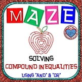 Maze - Solving Compound Inequalities - AND & OR