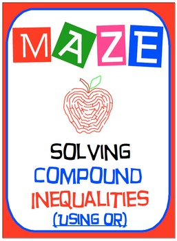 Maze - Solving Compound Inequalities - OR