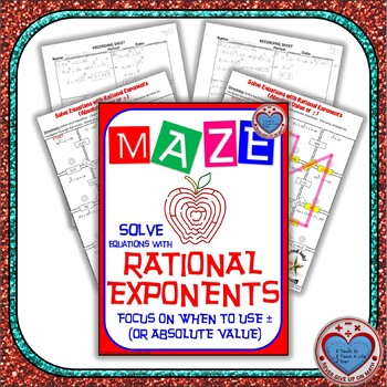 Maze - Solving Equations with Rational Exponents (Use absolute value or ±)