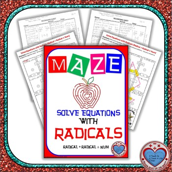 Maze - Solving Radical Equations - Radical Equals Radical and a Number
