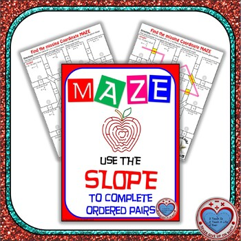 Maze - Use the SLOPE to complete the ordered pair