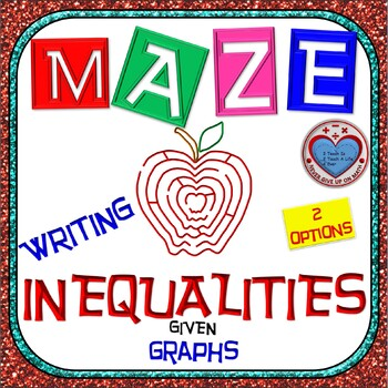 Maze - Writing Inequalities from Graph (BONUS Maze involves Compound Ineq)