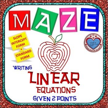 Maze - Writing Linear Equations in Slope-intercept & Standard given 2 points